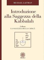 Introduzione alla Saggezza della Kabbalah