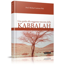 Una Guida Alla Saggezza Della Kabbalah